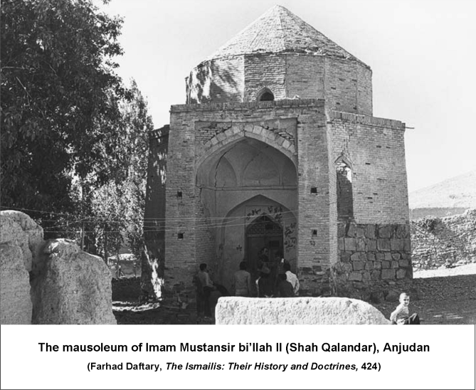 """This is the purified, hallowed and luminous grave of the noble Shah Mustansir bi'llah, [erected] by the command and direction of the noble Shah 'Abd al-Salam."" (Inscription of the Gravestone of Imam Mustansir bi'llah)"